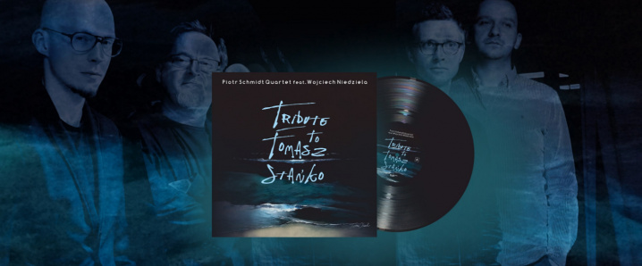 Tribute to Tomasz Stańko - Piotr Schmidt Quartet feat K. Vaigins
